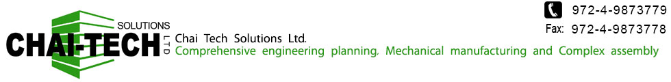 Chai Tech Solutions Ltd Complex Assemblies Industry