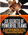 Effective Teams Six Secrets